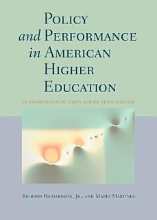 Policy and Performance in American Higher Education Book