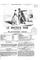 Le docteur noir drame en sept actes par Anicet-Bourgeois et Dumanoir