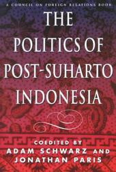 The Politics of Post-Suharto Indonesia