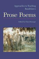 Approaches to Teaching Baudelaire s Prose Poems PDF
