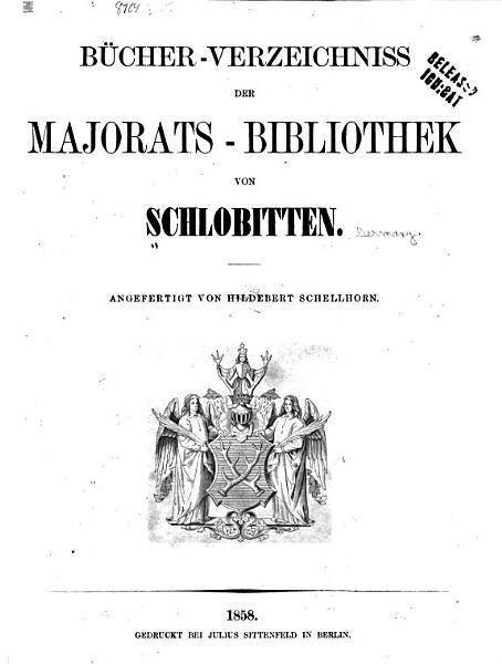 B  cher Verzeichniss der Majorats Bibliothek von Schlobitten PDF