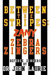 BETWEEN THE STRIPES: ZANY ZEBRA ZINGERS