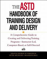 The ASTD Handbook of Training Design and Delivery PDF