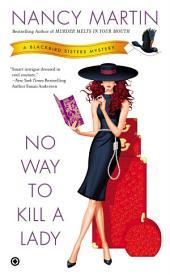 No Way to Kill a Lady: A Blackbird Sisters Mystery