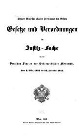 Seiner Majestät Kaiser Ferdinand des Ersten Gesetze und Verordnungen im Justiz-Fache für die Deutschen Staaten der Oesterreichischen Monarchie: vom 2. März 1835 bis 31. December 1841