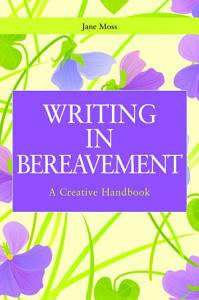 Writing in Bereavement PDF