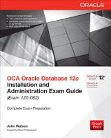 OCA Oracle Database 12c Installation and Administration Exam Guide  Exam 1Z0 062  PDF
