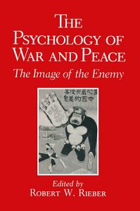 The Psychology of War and Peace Book