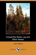 Around the Boree Log and Other Verses  Dodo Press