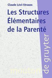 Les Structures Élémentaires de la Parenté: Édition 3