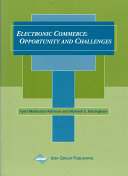 Electronic Commerce: Opportunity and Challenges
