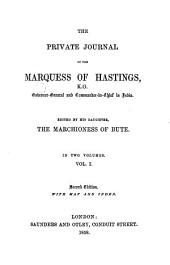 The Private Journal of the Marquess of Hastings ...