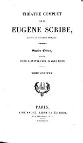 Théàtre complet de M. Eugène Scribe: Volume11
