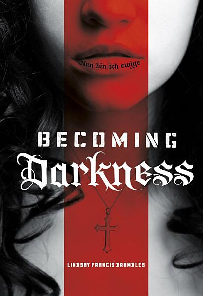 Download Becoming Darkness Book