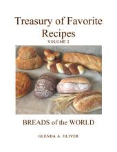 TREASURY OF FAVORITE RECIPES: BREADS OF THE WORLD