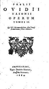 Operum P. Ovidii Nasonis: Volume 2