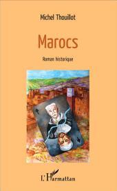 Marocs: Roman historique