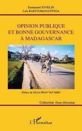Opinion publique et bonne gouvernance à Madagascar