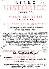 Libro historico politico, Solo Madrid es corte y el cortesano en Madrid