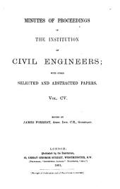 Minutes of Proceedings of the Institution of Civil Engineers: Volume 105