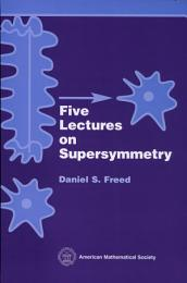 Five Lectures on Supersymmetry