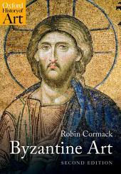 Byzantine Art: Edition 2