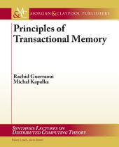Principles of Transactional Memory
