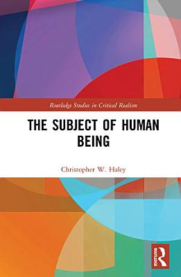 The Subject of Human Being