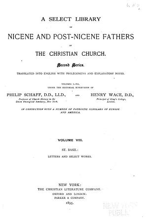 A Select Library of Nicene and Post Nicene Fathers of the Christian Church  St  Basil  Letters and select works  1895 PDF