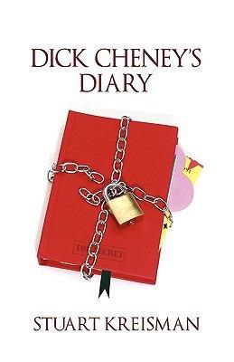 Dick Cheney s Diary