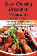 Slow Cooking Crock Pot Creations