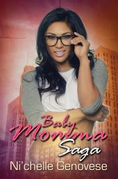 Baby Momma Saga: Part 1