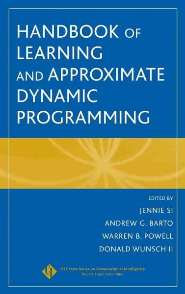 Handbook of Learning and Approximate Dynamic Programming PDF