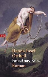 Faustinas Küsse: Roman