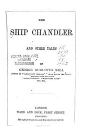 The Ship Chandler: And Other Tales