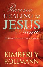 Receive Healing in Jesus Name