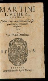 Martini Lutheri Historia