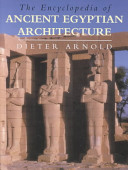 The Encyclopedia of Ancient Egyptian Architecture PDF