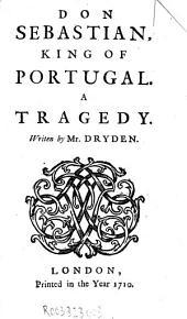Don Sebastian, King of Portugal: A Tragedy