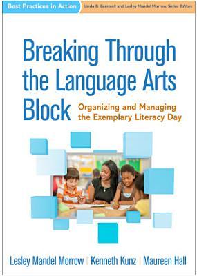 Breaking Through the Language Arts Block