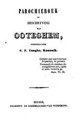 Parochieboek of beschrijving van Ooteghem