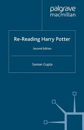 Re-Reading Harry Potter: Edition 2