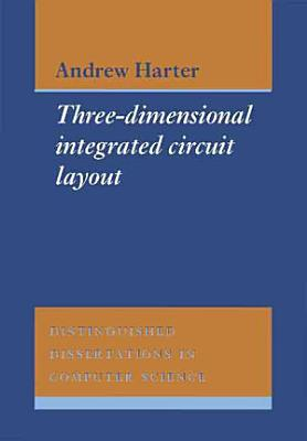 Three-Dimensional Integrated Circuit Layout