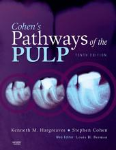 Cohen's Pathways of the Pulp Expert Consult - E-Book: Edition 10
