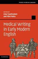 Medical Writing in Early Modern English PDF