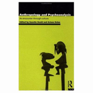 Anthropology and Psychoanalysis