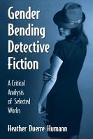 Gender Bending Detective Fiction PDF