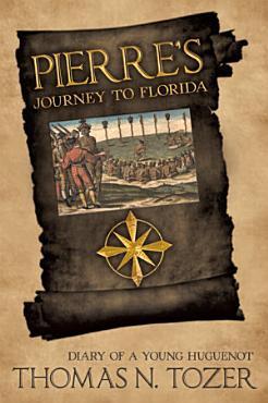 Pierre    s Journey to Florida PDF