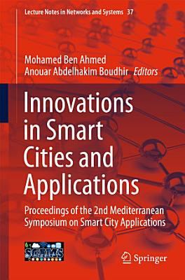 Innovations in Smart Cities and Applications PDF