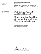 Federal Aviation Administration reauthorization provides opportunities to address key agency challenges